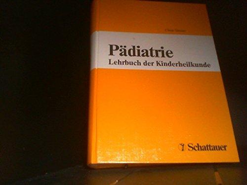 Pädiatrie. Lehrbuch der Kinderheilkunde: Claus Simon