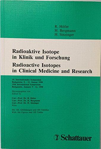 Radioaktive Isotope in Klinik und Forschung; Radioactive: Bergmann, Helmar, Rudolf