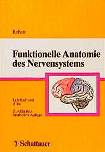 9783794515738: Funktionelle Anatomie des Nervensystems. Lehrbuch und Atlas