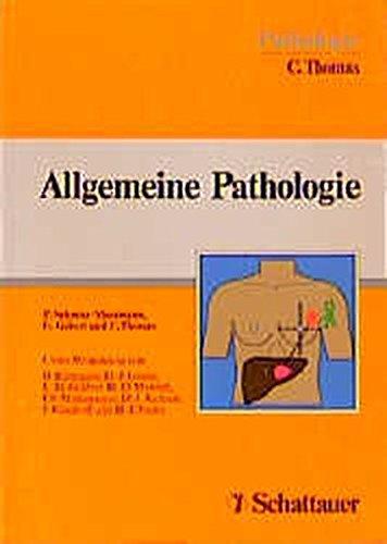Allgemeine Pathologie: Schmitz-Moormann+ G Gebert