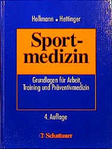 9783794516728: Sportmedizin: Grundlagen für Arbeit, Trainings- und Präventivmedizin (Club of Cologne, Band 2)
