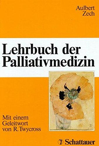 9783794517084: Lehrbuch der Palliativmedizin