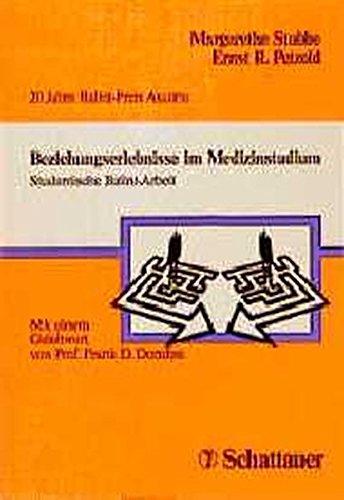 9783794517305: Beziehungserlebnisse im Medizinstudium. Studentische Balint-Arbeit. 20 Jahre Balint-Preis Ascona