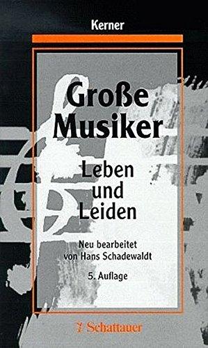9783794517756: Große Musiker. Leben und Leiden