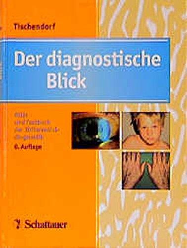 Der diagnostische Blick: Atlas zur Differentialdiagnose innerer: Klostermann, G F,Südhof,