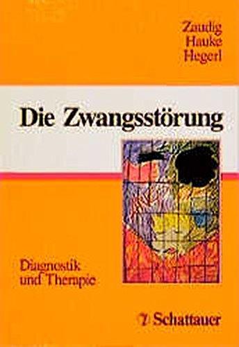 9783794518418: Die Zwangsstörung: Diagnostik und Therapie