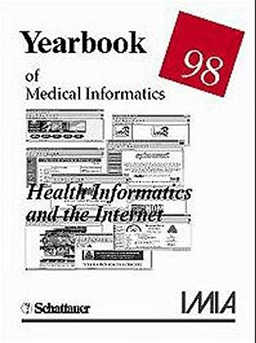 Year Book of Medical Informatics 1998: Medical Informatics and the Internet: n/a
