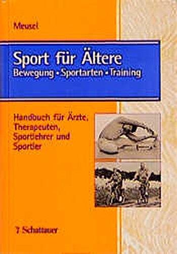 9783794518517: Sport für Ältere. Bewegung, Sportarten, Training.
