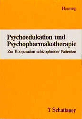 9783794518531: Psychoedukation und Psychopharmaka: Zur Kooperation schizophrener Patienten