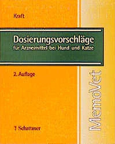 9783794519118: Dosierungsvorschläge für Arzneimittel bei Hund und Katze (Livre en allemand)