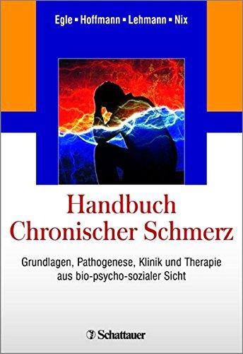 Handbuch Chronischer Schmerz: Ulrich Tiber Egle