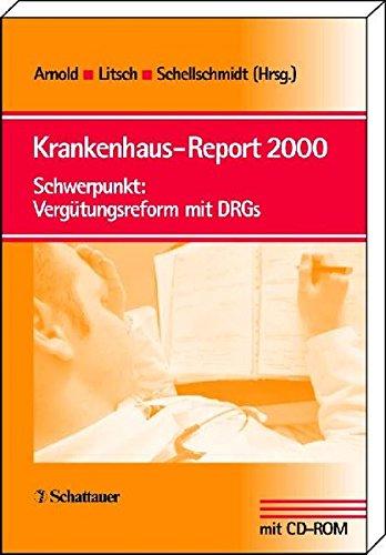 9783794520985: Krankenhaus- Report 2000. Schwerpunkt: Vergütungsreform mit DRGs.