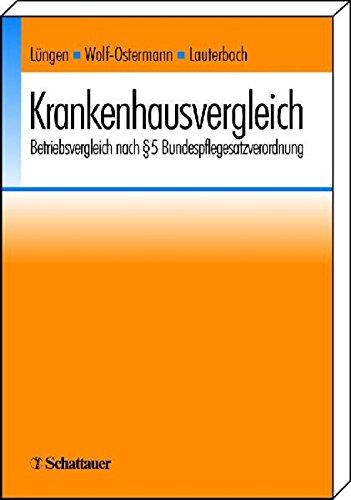 9783794521449: Krankenhausvergleich: Betriebsvergleich nach §5 Bundespflegesatzverordnung