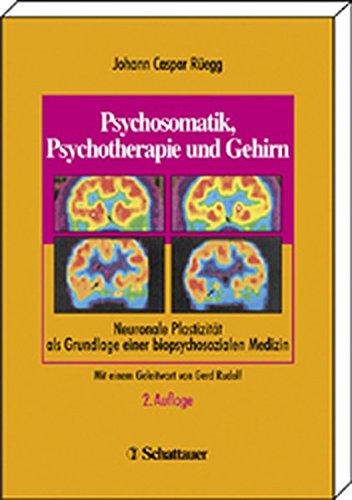 9783794521500: Psychosomatik, Psychotherapie und Gehirn