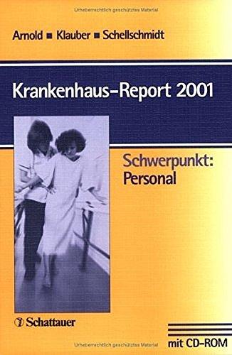 Krankenhaus-Report 2001: Michael Arnold