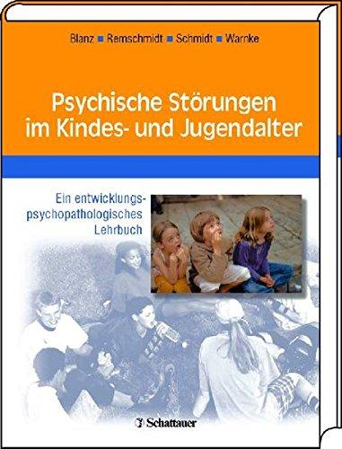 9783794521753: Psychische Störungen im Kindes- und Jugendalter: Ein entwicklungspsychopatholoisches Lehrbuch