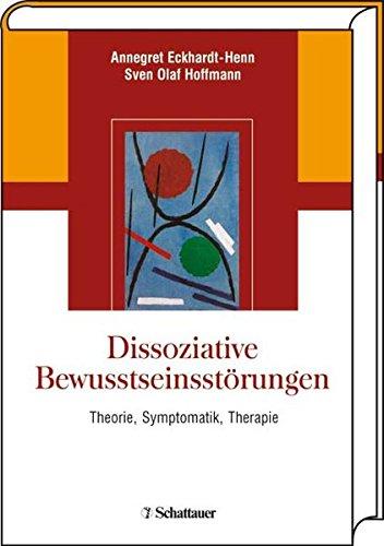 9783794522033: Dissoziative Bewusstseinsstörungen: Theorie, Symptomatik, Therapie