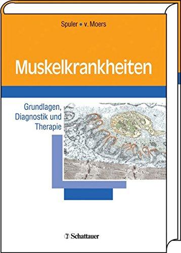 9783794522040: Muskelkrankheiten: Grundlagen, Diagnostik und Therapie