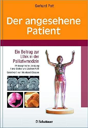 9783794522101: Der angesehene Patient: Ein Beitrag zur Ethik in der Palliativmedizin