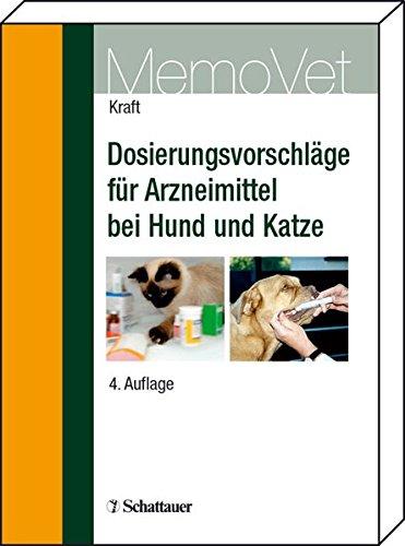 9783794523481: Dosierungsvorschläge für Arzneimittel bei Hund und Katze (MemoVet)