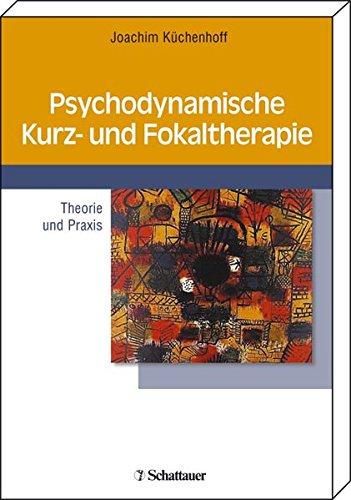 9783794523542: Psychodynamische Kurz- und Fokaltherapie