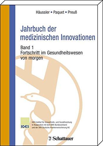 9783794523566: Jahrbuch der medizinischen Innovationen 1. Fortschritte im Gesundheitswesen von morgen: BD 1