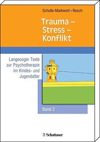 9783794523627: Trauma - Stress - Konflikt.