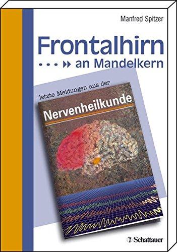 9783794524099: Frontalhirn an Mandelkern