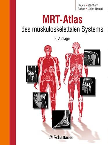 MRT-Atlas des muskuloskelettalen Systems: Andreas Heuck