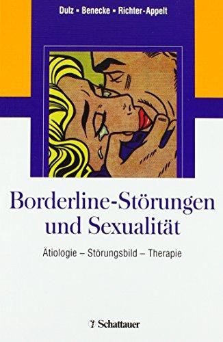 9783794524532: Borderline-St�rungen und Sexualit�t: �tiologie - St�rungsbild - Therapie