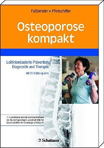 Osteoporose kompakt: W. Faßbender