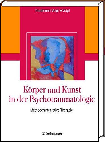 Körper - Kunstwerk - Traumatologie: Sabine Trautmann-Voigt