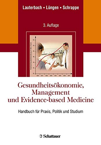 Gesundheitsökonomie, Management und Evidence-based Medicine: Karl W. Lauterbach