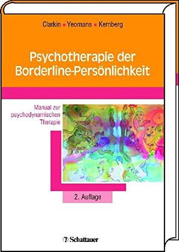 Psychotherapie der Borderline-Persönlichkeit: John F. Clarkin