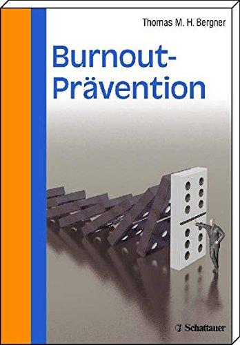 9783794525850: Burnout-Prävention: Das 9-Stufen-Programm zur Selbsthilfe
