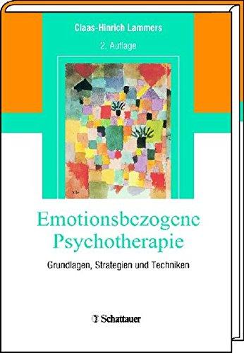9783794527878: Emotionsbezogene Psychotherapie: Grundlagen, Strategien und Techniken