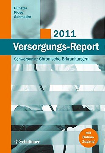 Versorgungs-Report 2011: Christian G�nster