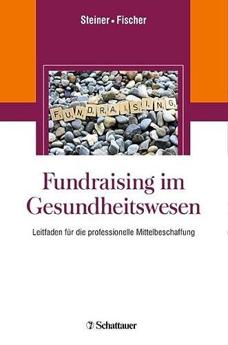 Fundraising im Gesundheitswesen: Oliver Steiner