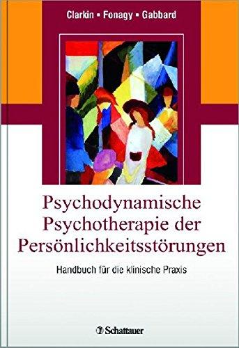 9783794528356: Psychodynamische Psychotherapie der Persönlichkeitsstörungen