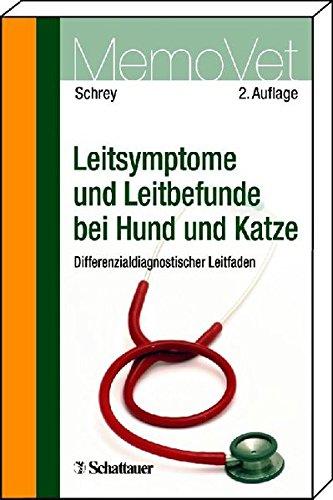 9783794528370: Leitsymptome und Leitbefunde bei Hund und Katze: Differenzialdiagnostischer Leitfaden