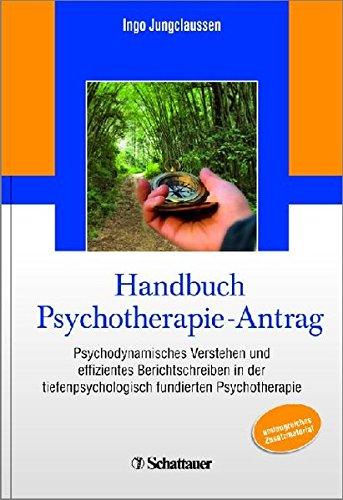 Handbuch Psychotherapie-Antrag: Ingo Jungclaussen