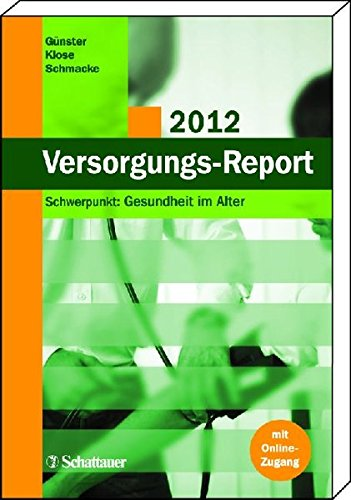 Versorgungs-Report 2012: Christian G�nster