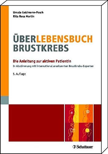 9783794528622: Über-Lebensbuch Brustkrebs: Die Anleitung zur aktiven Patientin - In Abstimmung mit international anerkannten Brustkrebs-Experten Infos online: www.ueber-lebensbuch.de