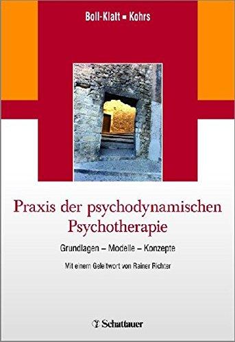 9783794528998: Praxis der psychodynamischen Psychotherapie: Grundlagen - Modelle - Konzepte/ Mit einem Geleitwort von Rainer Richter