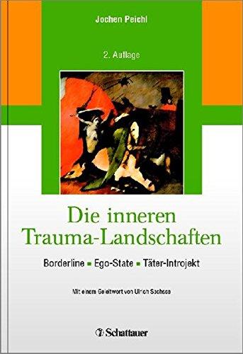 9783794529353: Die inneren Trauma-Landschaften: Borderline - Ego-State - Täter-Introjekt