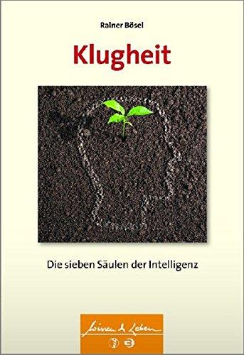 9783794530533: Klugheit: Die sieben Säulen der Intelligenz
