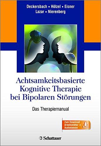 9783794531080: Achtsamkeitsbasierte Kognitive Therapie bei Bipolaren Störungen: Das Therapiemanual
