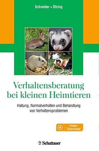 9783794531127: Verhaltensberatung bei kleinen Heimtieren: Haltung, Normalverhalten und Behandlung von Verhaltensproblemen