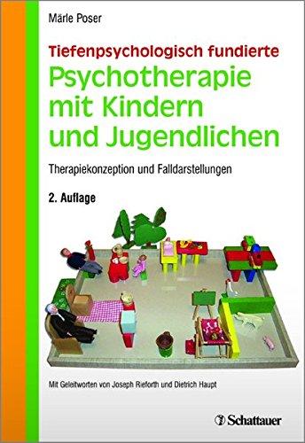 9783794531424: Tiefenpsychologisch fundierte Psychotherapie mit Kindern und Jugendlichen: Therapiekonzeption und Falldarstellungen
