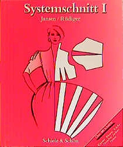 Systemschnitt, Bd.1, Modeschnitte für Röcke, Blusen, Hemden,
